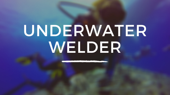 Underwater Welder Facts