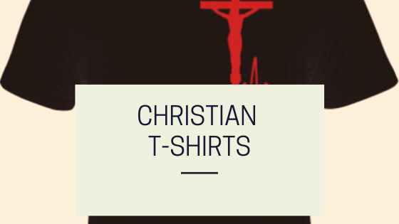 About Christian T-Shirts